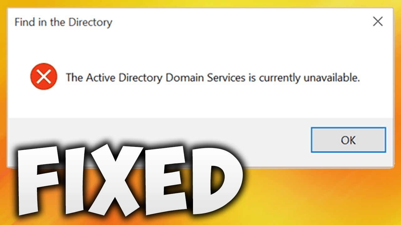 Active Directory Domain Services is Currently Unavailable