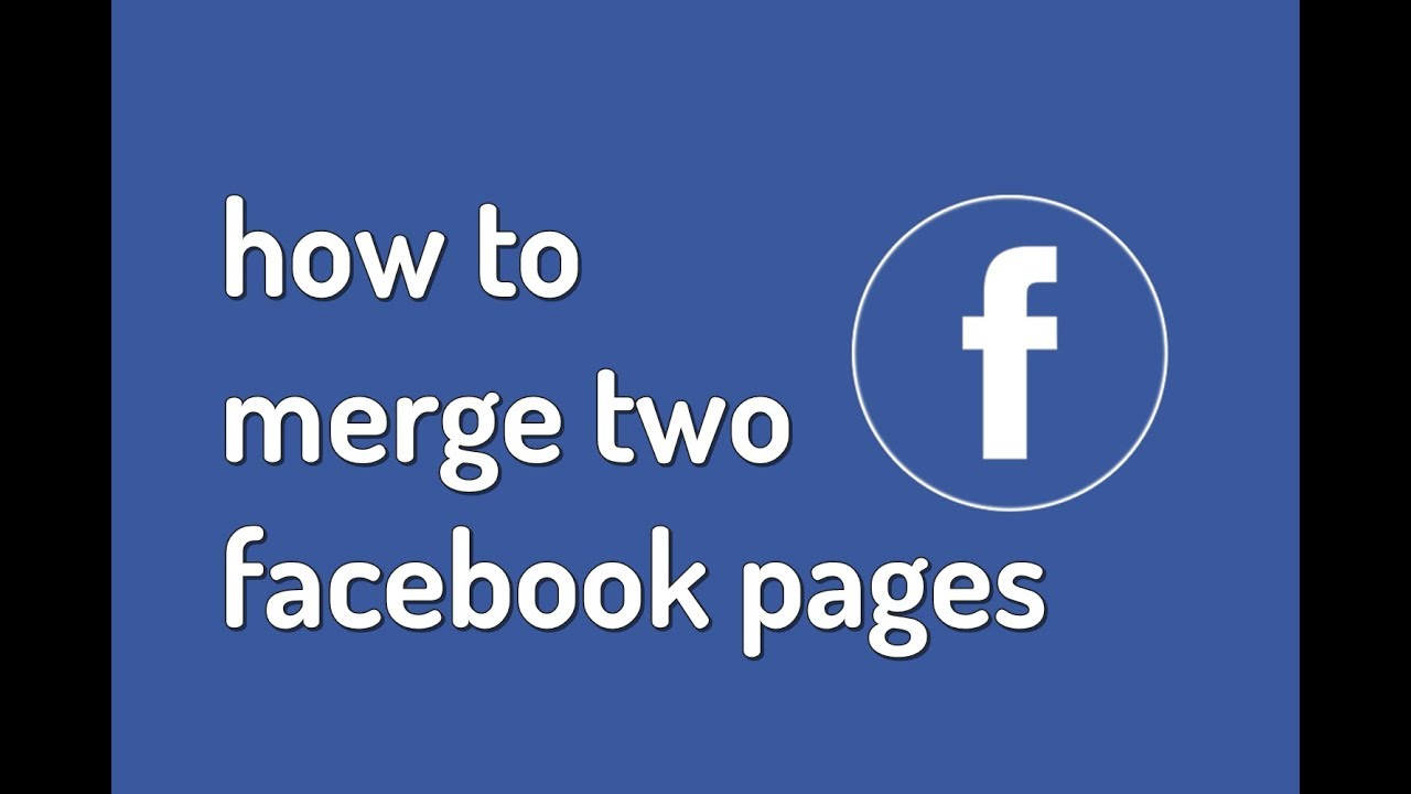 Merge Two Facebook Pages