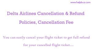 Delta Airlines Cancellation Policy